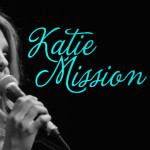 NEW SINGLE FROM KATIE MISSION HITS RADIO TODAY!