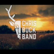 CHRIS BUCK BAND DROPS NEW SINGLE TODAY!
