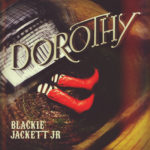 Blackie Jackett Jr – DOROTHY (Official Music Video)