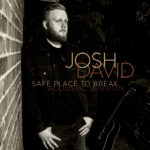Josh David To Release Video & Acoustic Version of Debut Single